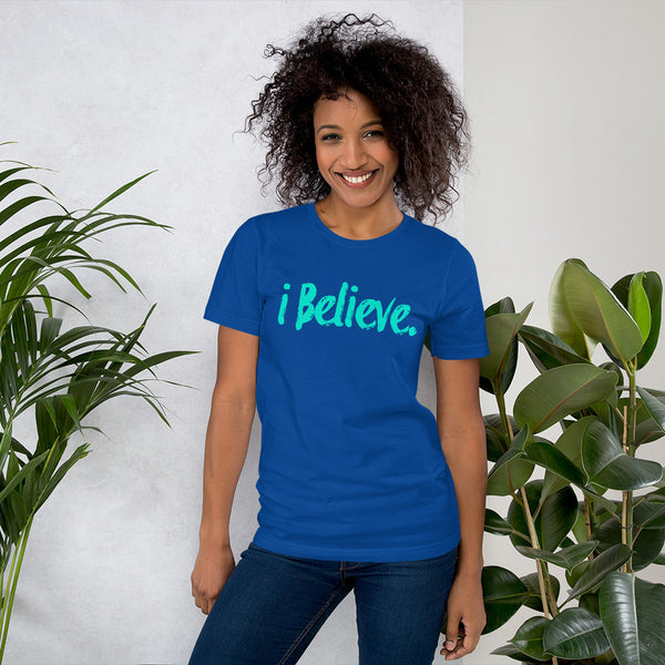 i Believe - (teal lettering) Short-Sleeve Unisex T-Shirt