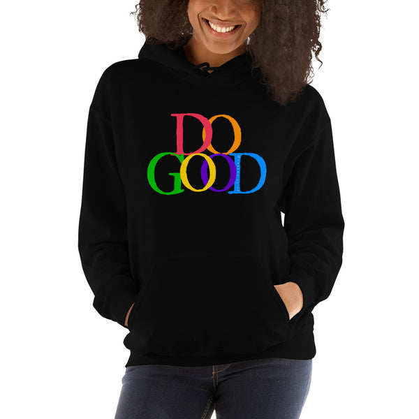 """Do Good"" Hooded Sweatshirt"