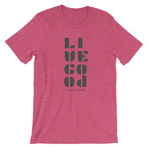 """Live Good"" Short-Sleeve Unisex T-Shirt"