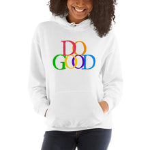 "Load image into Gallery viewer, ""Do Good"" Hooded Sweatshirt"
