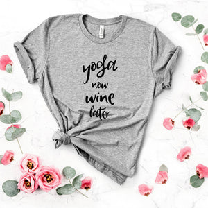 Yoga Now Wine Later