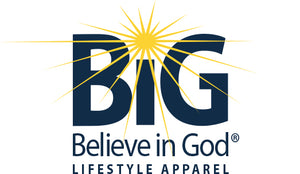 BiG Believe in God®