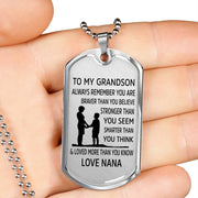 From Nana to Grandson - Stainless Steel Dog Tag Necklace