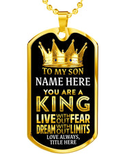 Gold Stainless My Son is a King Custom Dog Tag Necklace