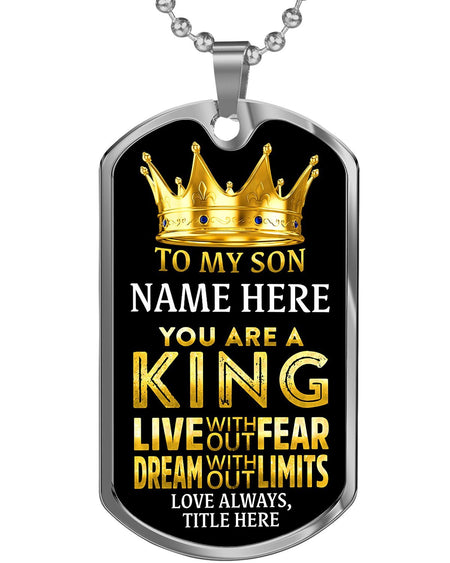 Silver Stainless My Son is a King Custom Dog Tag Necklace