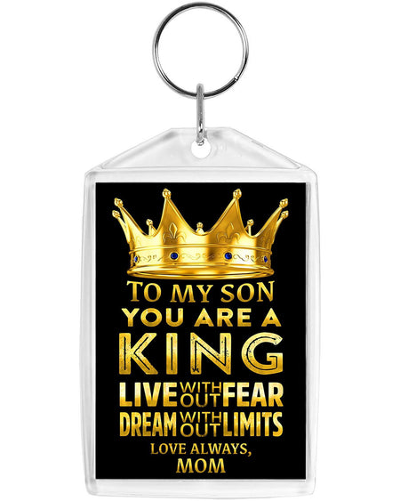 To My Son, You Are a King - Acrylic Keychain