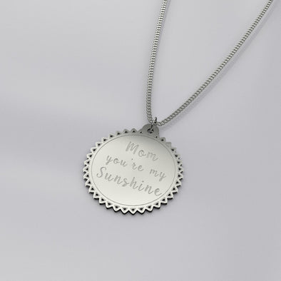 """Mom you're my Sunshine"" Circular Pendant and Chain set"
