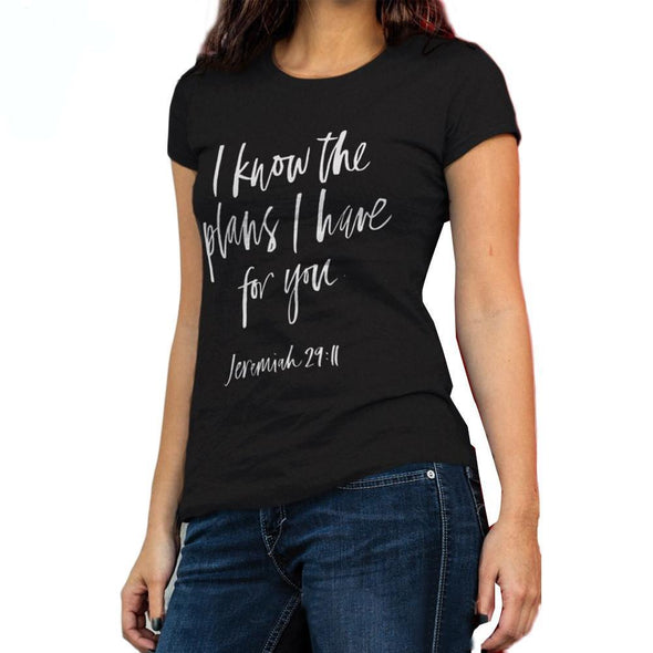I Know The Plans I Have For You T-shirt