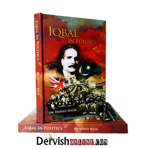 Iqbal in Politics - Dervish Designs Online