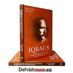 Iqbal's Guideline for the Character Building and Social Development - Dervish Designs Online