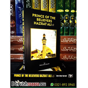 Prince of the Believers Hazrat Ali RA