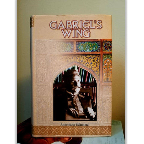 Gabriel's Wing: Study into the Religious Ideas of Sir Muhammad Iqbal - Dervish Designs Online