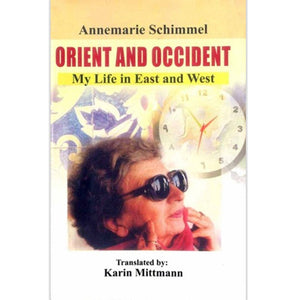 Orient and Occident: My Life in East and West