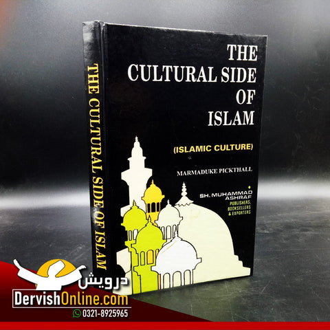 Cultural Side of Islam | Marmaduke Muhammad Pickthall