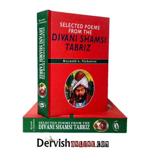 Selected Poems From the Divani Shamsi Tabriz - Dervish Designs Online