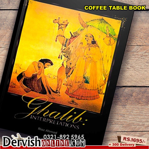 Ghalib Interpretations (Colored Pictorial Edition) | Coffee Table Book - Dervish Designs Online