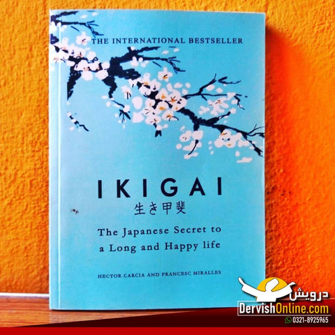 Ikigai: The Japanese Secret to a Long and Happy Life | Paperback