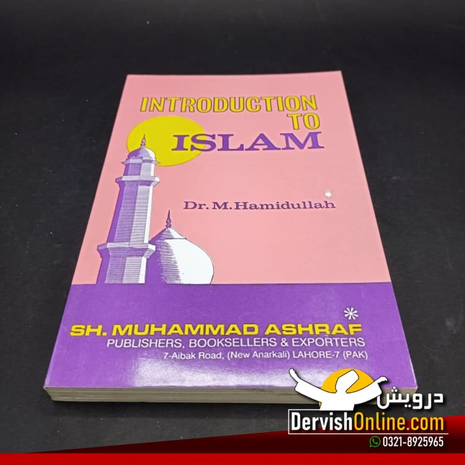 Introduction to Islam | Dr. Muhammad Hamidullah