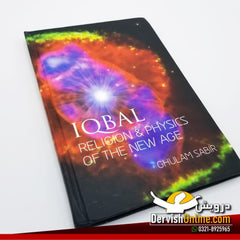 Iqbal - Religions and Physics of the New Age