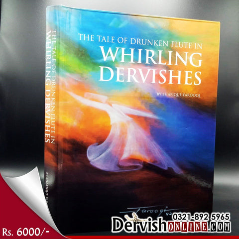 The Tale of Drunken Flute in Whirling Dervishes - Dervish Designs Online