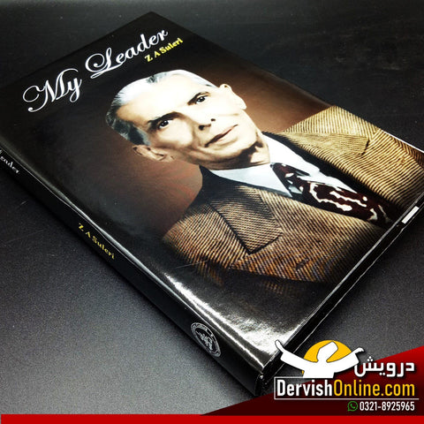 My leader: Mr. Jinnah's work for Indian Mussalmans | Suleri, ZA (1946) - Dervish Designs Online