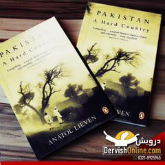 Pakistan – A Hard Country By Anatol Lieven