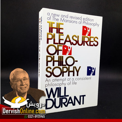 The Pleasures of Philosophy | Will Durant - Dervish Designs Online