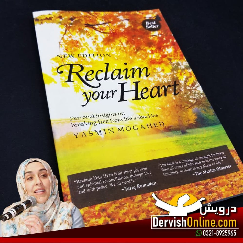 Reclaim Your Heart - Yasmin Mogahed