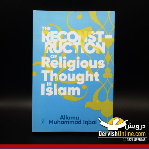 Reconstruction of Religious Thought in Islam - Paperback - Dervish Designs Online