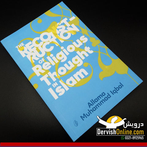 Reconstruction of Religious Thought in Islam - Paperback Books Dervish Designs
