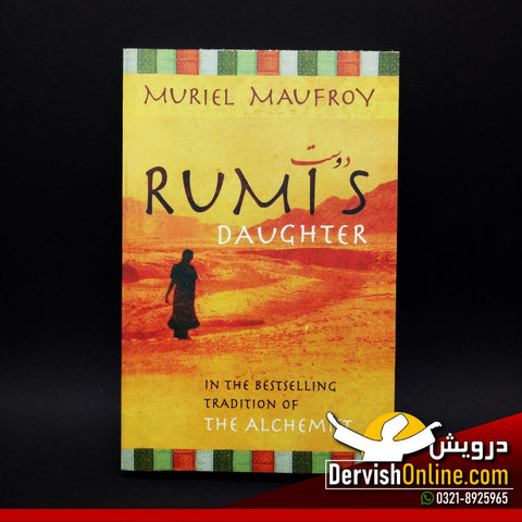 Rumi's Daughter | Muriel Maufroy - Dervish Designs Online