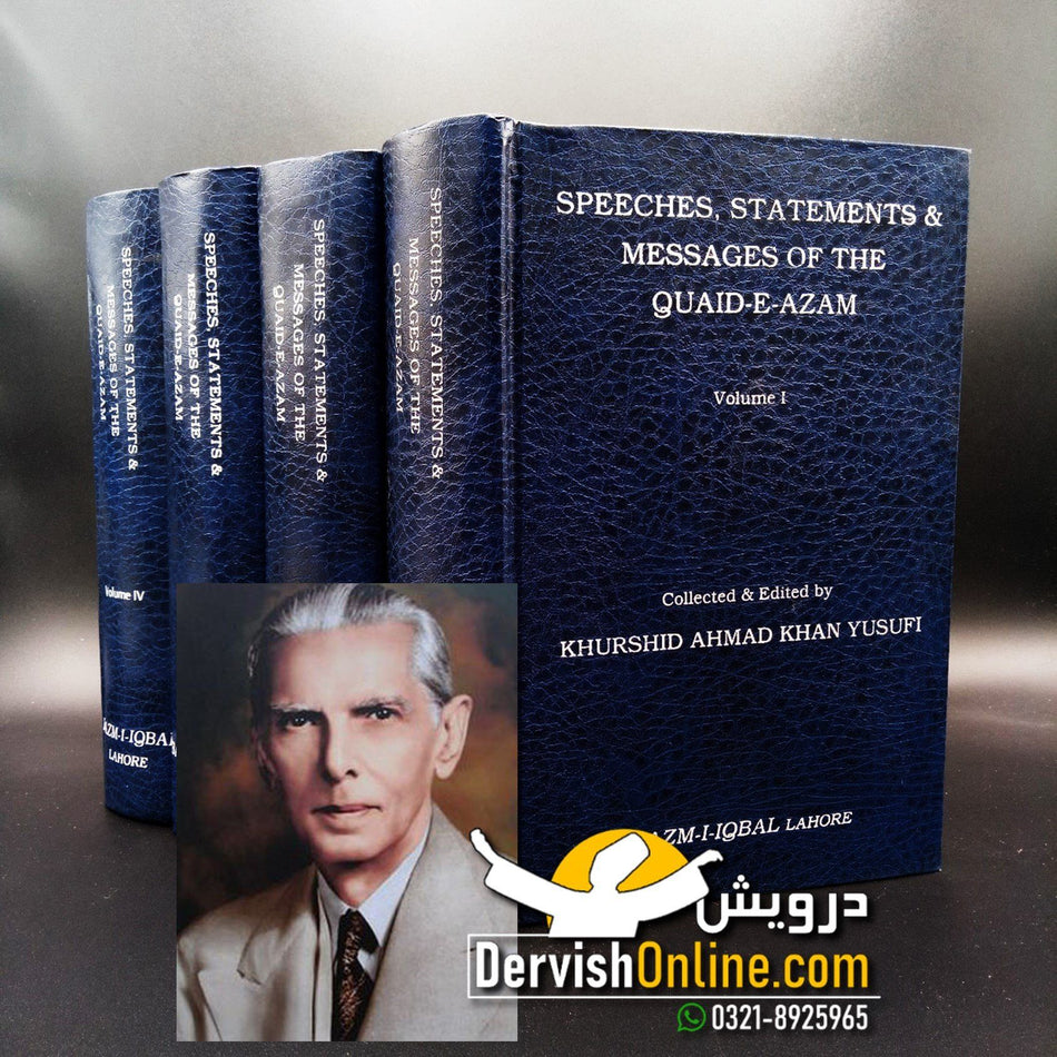 Speeches Statements and Messages of the Quaid e Azam (4 Volumes Set) - Dervish Designs Online