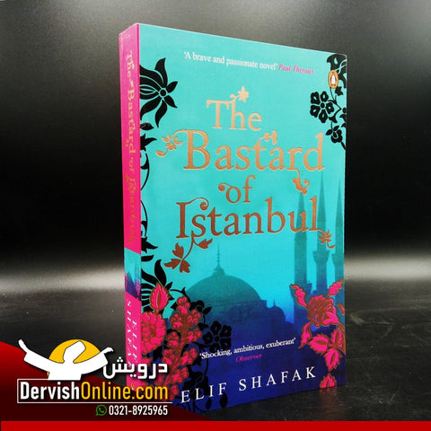The Bastard of Istanbul - Elif Shafak - Dervish Designs Online