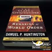 The Clash of Civilizations | Samuel P. Huntington - Dervish Designs Online