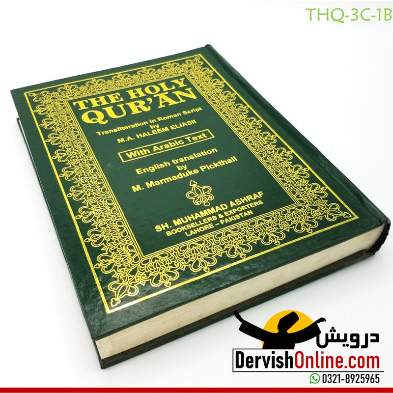 The Holy Quran : Transliteration in Roman Script and English Translation with Arabic Text