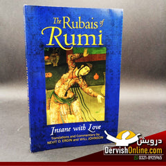 The Rubais of Rumi: Insane with Love - Dervish Designs Online