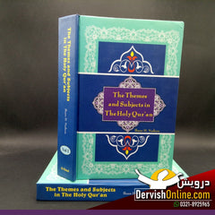 The Themes and Subjects in The Holy Quran | Ihsan H. Nadiem - Dervish Designs Online