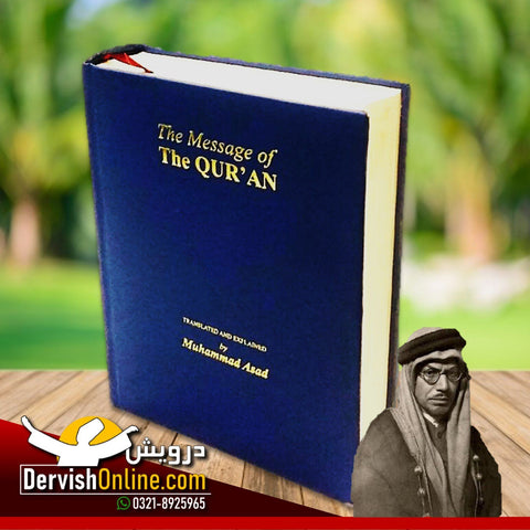 The Message of The Quran - Allama Muhammad Asad - Dervish Designs Online