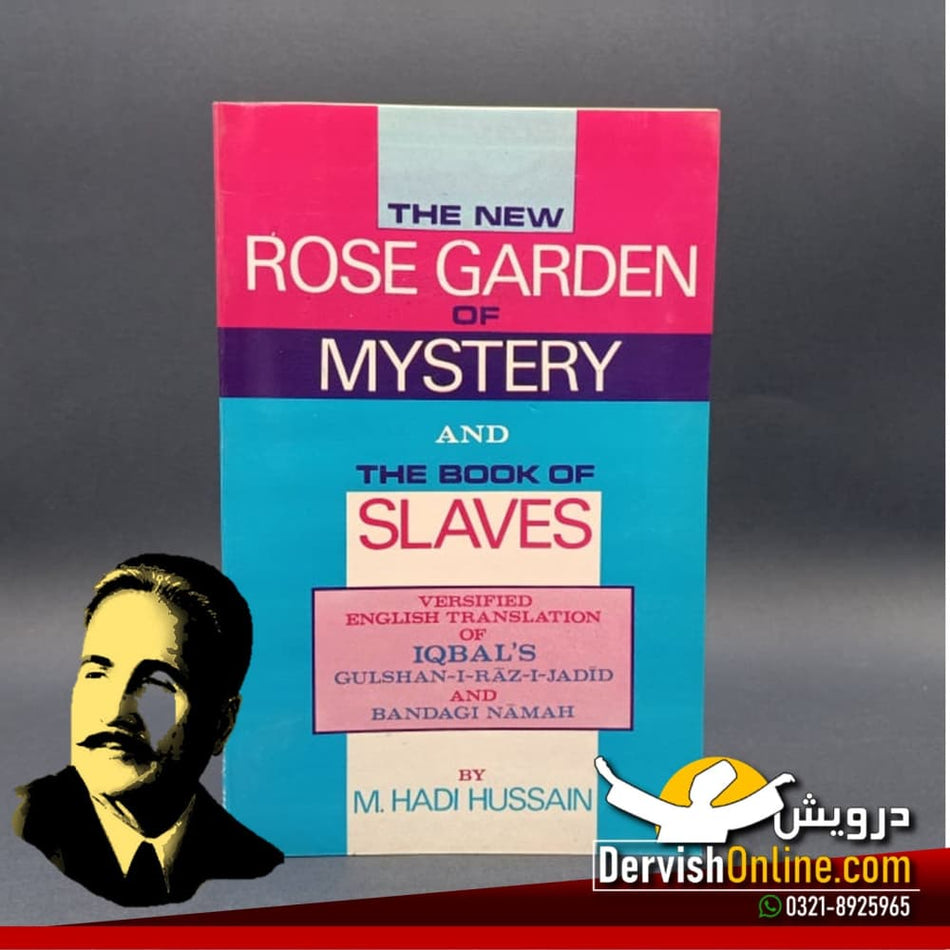 The New Rose Garden of Mystery | Gulshan e Raaz Jadeed | Allama Iqbal
