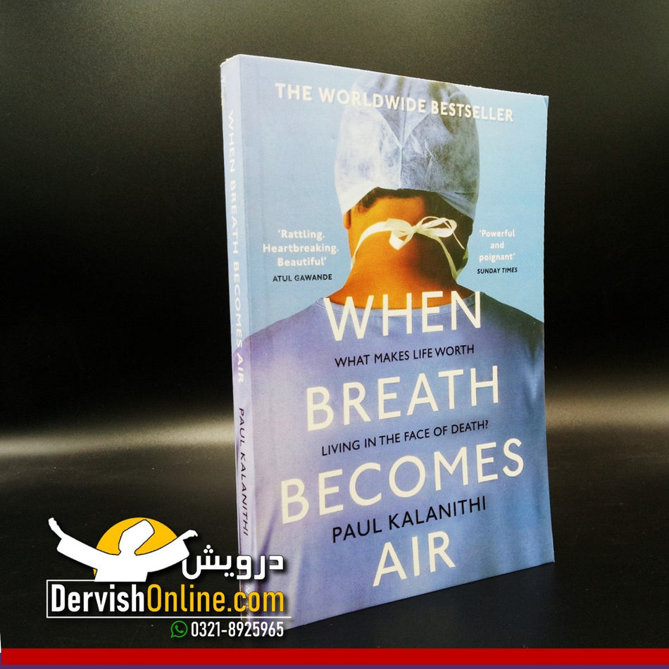 When Breath Becomes Air | Paul Kalanithi - Dervish Designs Online