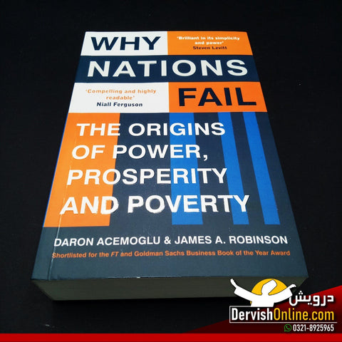 Why Nations Fail: The Origins of Power, Prosperity, and Poverty - Dervish Designs Online