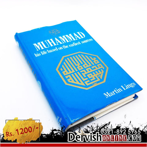 Muhammad (saw) - His Life Base on the Earliest Sources | Martin Lings Books Dervish Designs