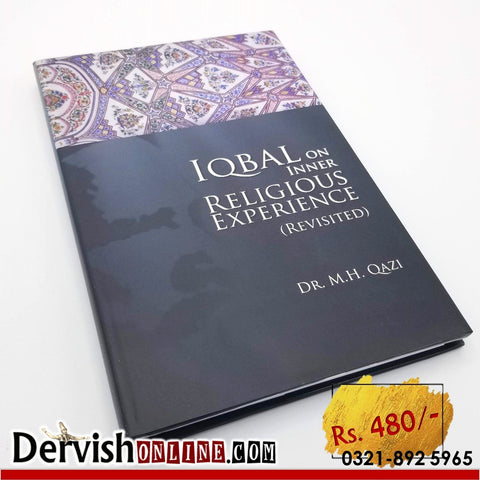 Iqbal on Inner Religious Experience - Dervish Designs Online