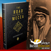 The Road To Mecca | Muhammad Asad | Deluxe Edition - Dervish Designs Online