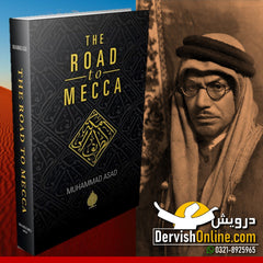 The Road To Mecca | Muhammad Asad | Deluxe Edition