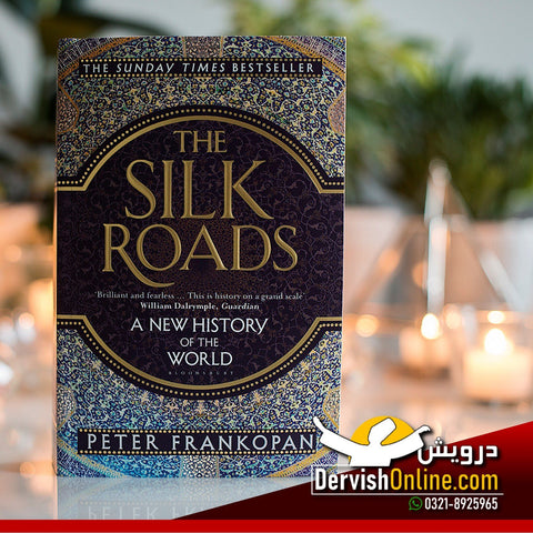 The Silk Roads: A New History of the World Paperback | Peter Frankopan