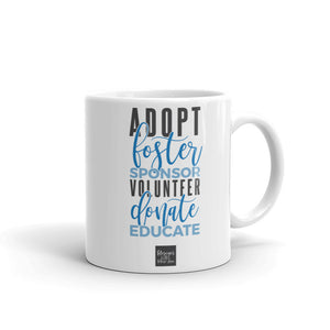 """Adopt Donate Educate"" Mug"