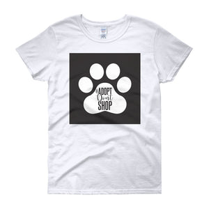 "Women's short sleeve RHMF design pet animal rescue ""adopt don't shop"" t-shirt - spring/ summer/ gift"