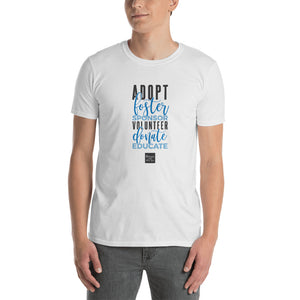 "Short-Sleeve Unisex ""Adopt Donate Educate"" T-Shirt"