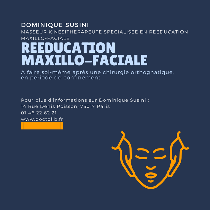 Comment Faire de la Réeducation Maxillo-Faciale pendant le Confinement ?